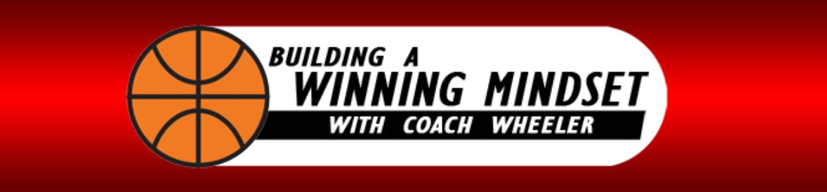 Building a Winning Mindset